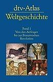 dtv-Atlas Weltgeschichte: Band 1: Von den Anfängen bis zur Französischen Revolution - Werner Hilgemann, Hermann Kinder