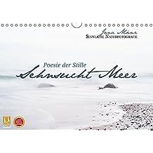 Sehnsucht Meer - Poesie der Stille (Wandkalender 2018 DIN A4 quer): Sinnliche Naturfotografie (Monatskalender, 14 Seiten ) (CALVENDO Orte) [Kalender] [Aug 08, 2016] Mänz, Jana