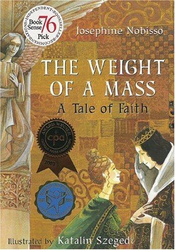 WEIGHT OF A MASS: A Tale of Faith