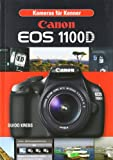 EOS 1100 D: Digital Praxisbuch - Guido Krebs