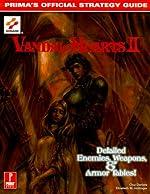 Vandal Hearts II - Detailed Enemies, Weapons & Armor Tables! de C. Daniels