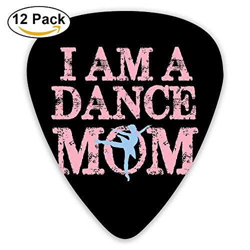I AM A Dance Mom Classic Guitar Pick (12 Pack) for Electric Guita Bass,0.46/0.73/0.96 Mm Guitar (Dance Moms Halloween)