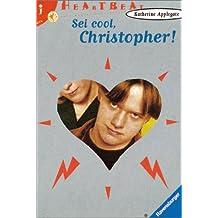 Sei cool, Christopher (Heartbeat)