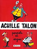 ACHILLE TALON TOME 3 - ACHILLE TALON PERSISTE ET SIGNE