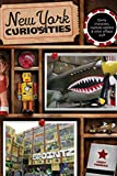 New York Curiosities: Quirky Characters, Roadside Oddities & Other Offbeat Stuff (Curiosities Series) by Cindy Perman (2013-01-15)