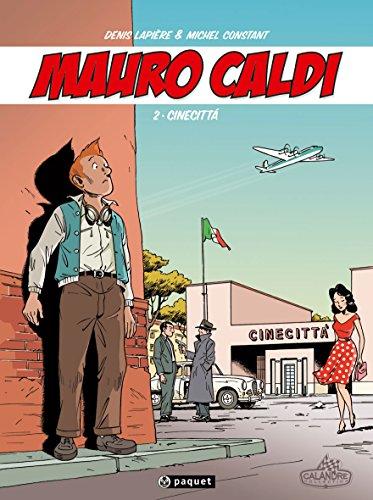 Mauro Caldi, Tome 2 : Cinecittà