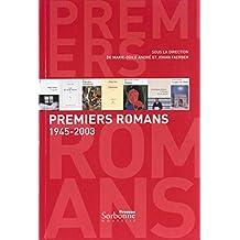 Premiers romans: 1945-2003