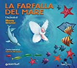 La Farfalla Del Mare. Con CD Audio