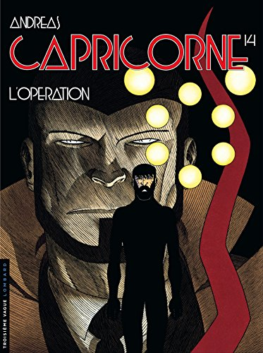 Capricorne - tome 14 - L'Opération