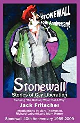 Stonewall: Stories of Gay Liberation by Jack Fritscher (2008-12-30)