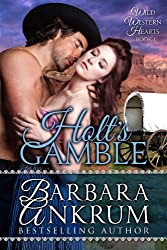 Holt's Gamble (Wild Western Hearts Series, Book 1)