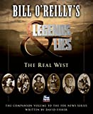 Bill O'Reilly's Legends and Lies : The