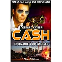 EPOUVANTE A LOS ANGELES (CASH t. 4)