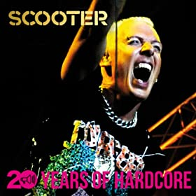 Scooter-20 Years Of Hardcore (Remastered)