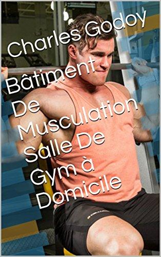 Bâtiment De Musculation Salle De Gym à Domicile par Charles  Godoy