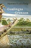 Gualingas Grenzen: Eine Reise durch den Amazonas -