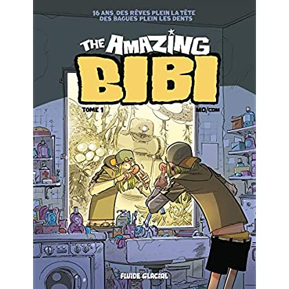 The Amazing Bibi - tome 01