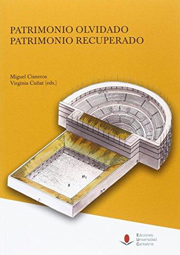 Patrimonio olvidado, patrimonio recuperado (Heri) por Virginia Cuñat