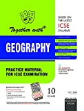 Together with ICSE Practice Material for Class 10 Geography for 2019 Examination