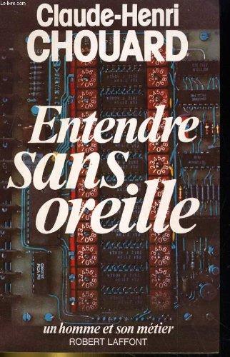 ENTENDRE SANS OREILLE