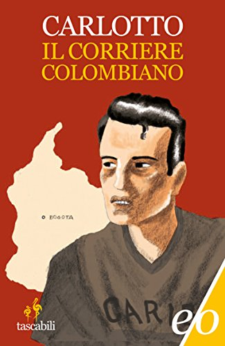 Il corriere colombiano (L'Alligatore)