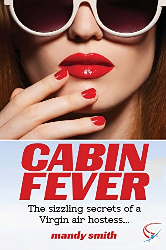 Cabin Fever: The sizzling secrets of a Virgin air hostess