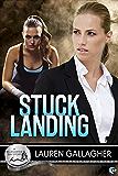 Stuck Landing: A Bluewater Bay Novel