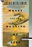 Money and the Meaning of Life