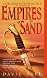 Empires of Sand: A Novel