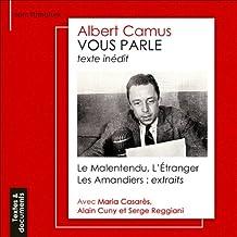 Albert Camus vous parle