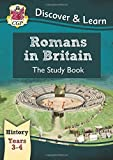 KS2 Discover & Learn: History - Romans in Britain Study Book, Year 3 & 4 (for the New Curriculum)