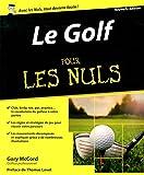 Le Golf pour les Nuls, nouvelle édition...