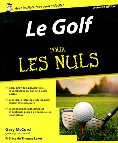 Le Golf pour les Nuls, nouvelle édition par Gary MCCORD