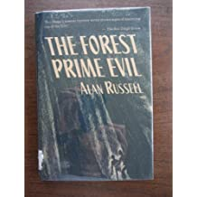 The Forest Prime Evil by Alan Russell (1992-03-02)