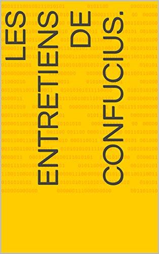 Lire Les Entretiens de Confucius. epub pdf