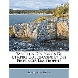 Tablettes Des Postes de L'Empire D'Allemagne Et Des Provinces Limitrophes