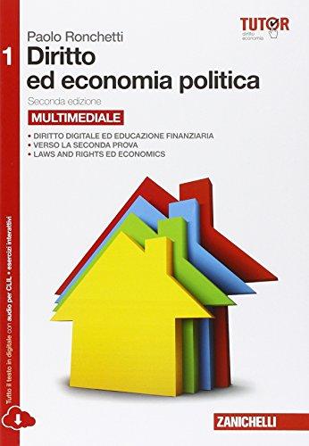 Diritto ed economia politica. Per le Scuole superiori. Con e-book. Con espansione online: 1