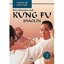 Enciclopedia Del Kung Fu. Shaolin (Vol. 2)
