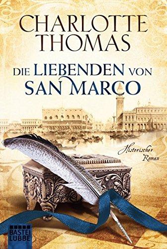 Buchseite und Rezensionen zu 'Die Liebenden von San Marco: Historischer Roman' von Charlotte Thomas