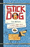By Watson, Tom ( Author ) [ Stick Dog Wants a Hot Dog By Oct-2013 Hardcover