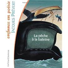 La Pêche à la Baleine