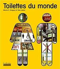 Toilettes du monde par Sian James