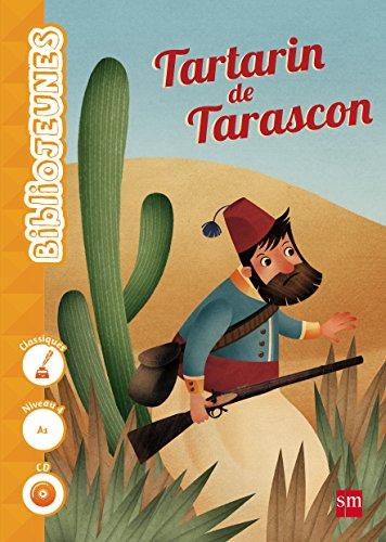 Portada del libro Tartarin de Tarascon. Niveau 4 [A1] - 9788467577587
