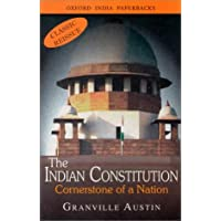 The Indian Constitution: Cornerstone of A Nation (Classic Reissue)