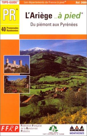 L'Ariège... à pied : Du piémont aux Pyrénées