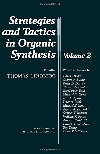 Strategies and Tactics in Organic Synthesis: v. 2