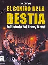 El Sonido De La Bestia / The Sound of the Beast