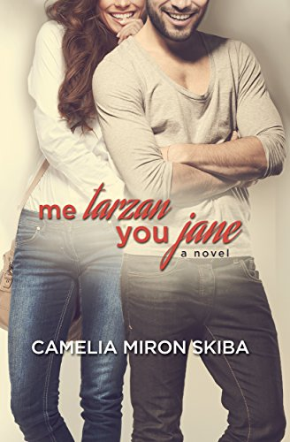Me Tarzan--You Jane by [Skiba, Camelia Miron]