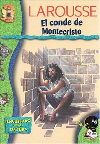 El Conde de Montecristo El Conde de Montecristo (Encuentro con la Lectura) por Alejandro Dumas