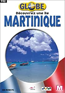 Globe Runner : Martinique